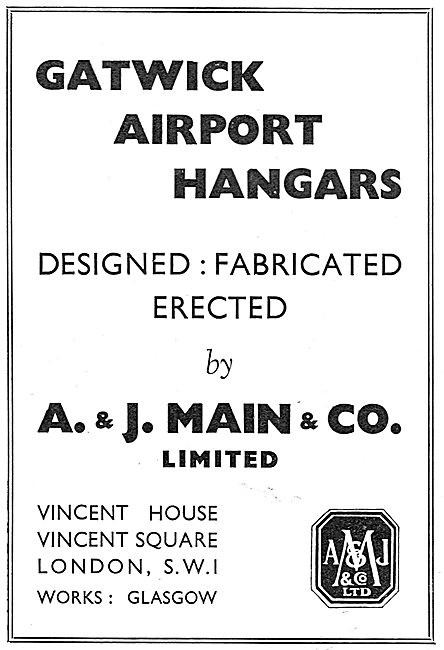 A. & J.Main - Designed & Constructed Gatwick Airport Hangars