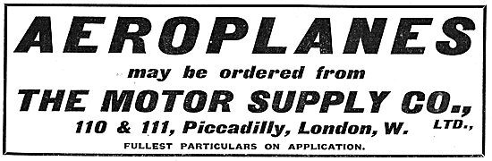 Aeroplanes May Be Ordered From The Motor Supply Company Picadilly