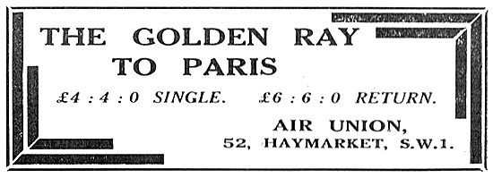 Take The Air Union Golden Ray To Paris. 6 Gns Return