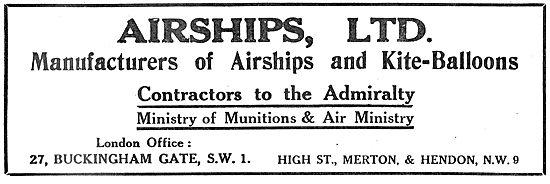 Airships Ltd - Merton & Hendon. Airship Manufacturers