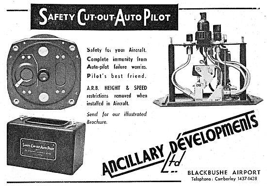 Ancillary Developments. Blackbushe. Safety Cut Out Autopilot