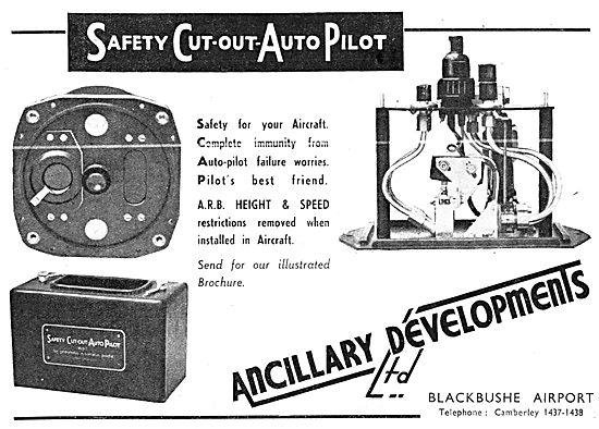 Ancillary Developments. Blackbushe. Safety Cut Out Autopilot.