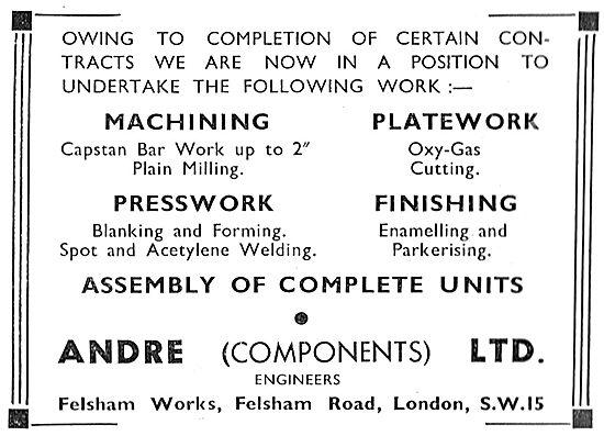 Andre Components. Felsham Works. Machining & Presswork