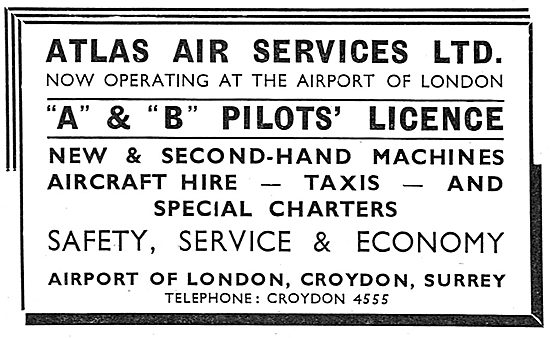 Atlas Air Services - Croydon. Training For Pilot's A & B Licences