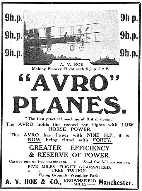 9HP - Avro Holds The Record For Flights With Low Horsepower.