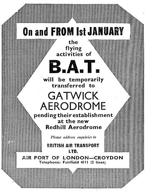 British Aerial Transport: BAT Move To Gatwick Then Redhill