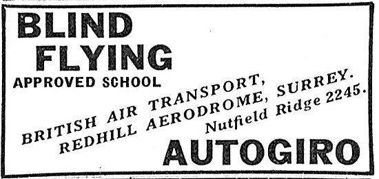 British Air Transport. Redhill. Autogiro Flying Training