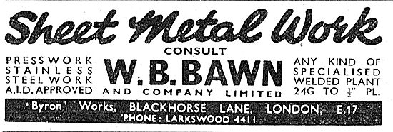 W B Bawn: Sheet Metal Work & Welding For The Aircraft Industry
