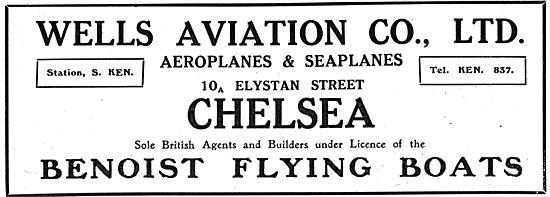 Wells Aviation Co. Benoist Flying Boats. 10 Elystan St Chelsea