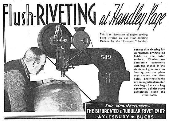 Bifurcated & Tubular Rivet.. Flush Riveting Machines 1939