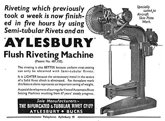 Bifurcated & Tubular Rivet. Aylesbury Flush Riveting Machines
