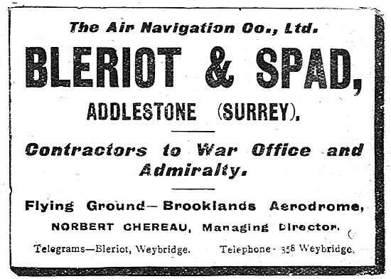 The Air Navigation Co. Brooklands. Bleriot & Spad Aircraft