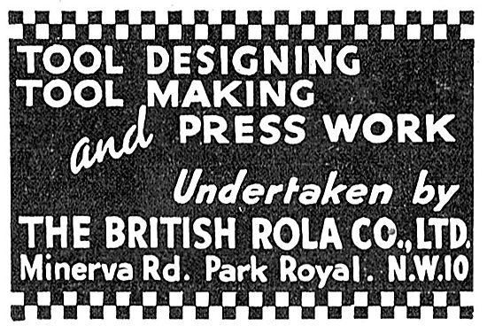 British Rola: Tool Designing - Tool Making & Aircraft Press Work