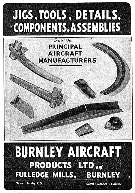 Burnley Aircraft Products. Jigs, Tools, Components & Assemblies