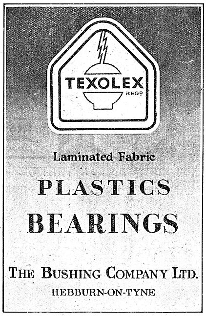 Bushing Texolex Plastic Bearings. Hepburn-On-Tyne. 1943 Advert