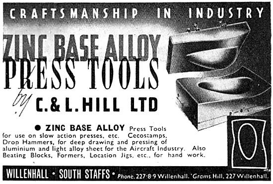 C.& L.Hill  Zinc Base Alloy Press Tools