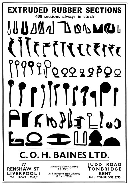 C.O.H.Baines. - Rubber Sections For The Aircraft Industry
