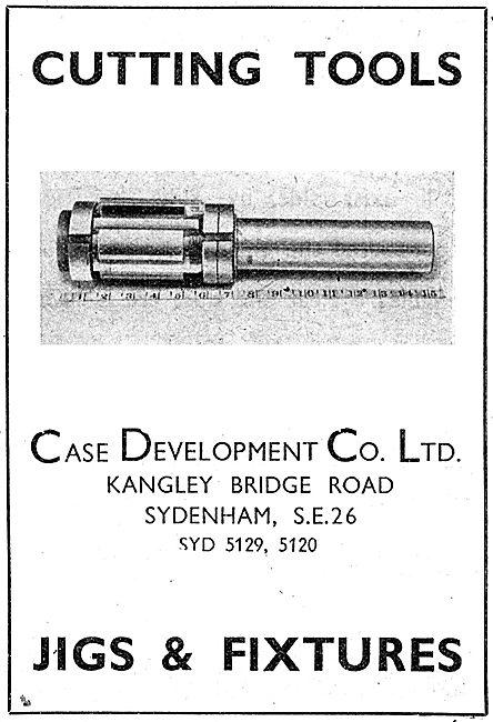 Case Development . Cutting Tools, Jigs & Fixtures