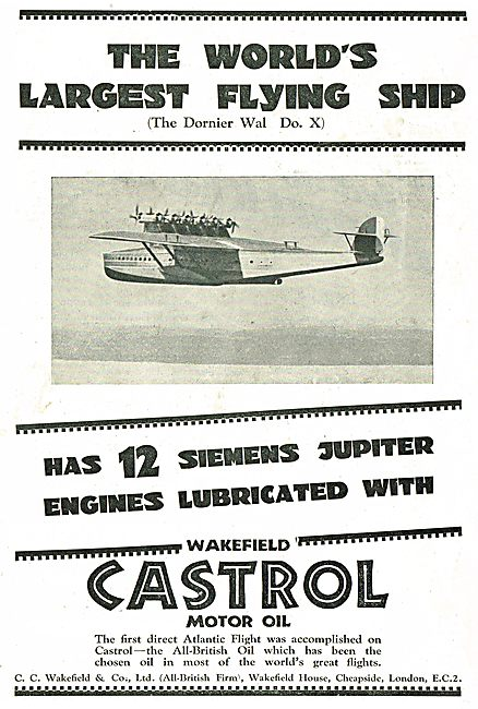 The World's Largest Flying Ship Uses Castrol Oil Dornier WAL Do X