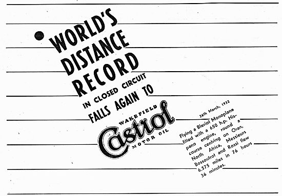 World's Distance Record  Achieved On Castrol - Bleriot