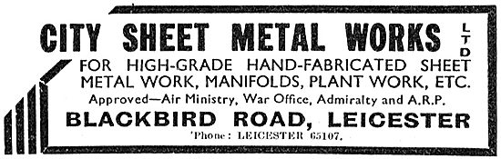 City Sheet Metal Works. Blackbird Rd Leicester. 1942 Advert