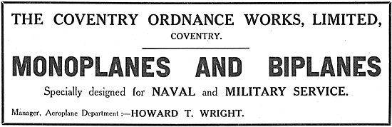 Coventry Ordnance Works Aeroplanes. Manager Howard T.Wright