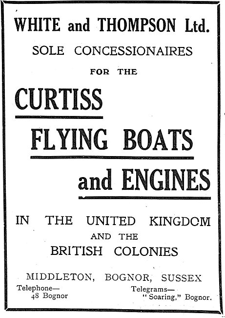 White & Thompson Sole Concessionaires For Curtiss Flying Boats