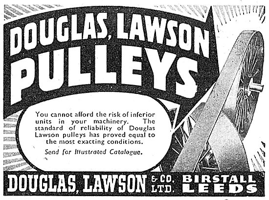 Douglas Lawson & Co. Birstall. Leeds. Pulleys For Factories