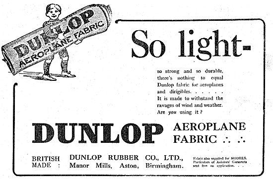 Dunlop Aeroplane Fabrics Are Light, Durable & Strong