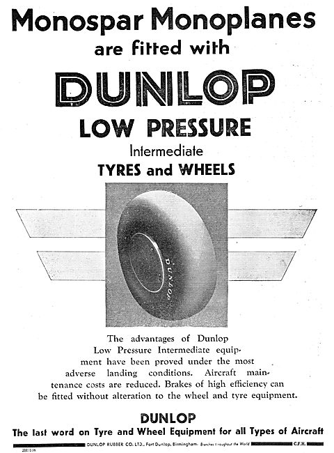 Monospar Aircraft Are Fitted With Dunlop Tyres & Wheels