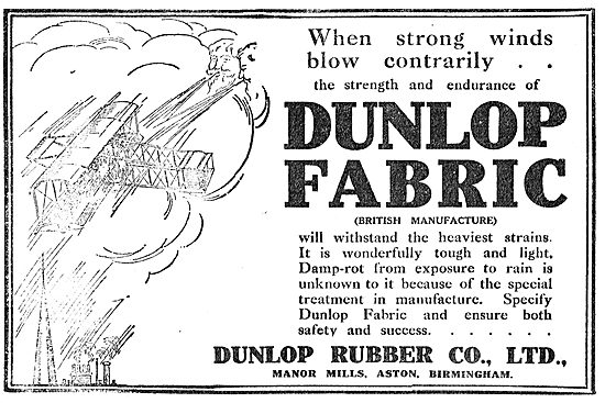 Dunlop Aeroplane Fabrics Withstand The Heaviest Strains