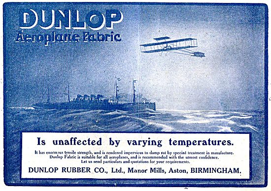 Dunlop Aeroplane Fabrics Are Unaffected By Varying Temperatures