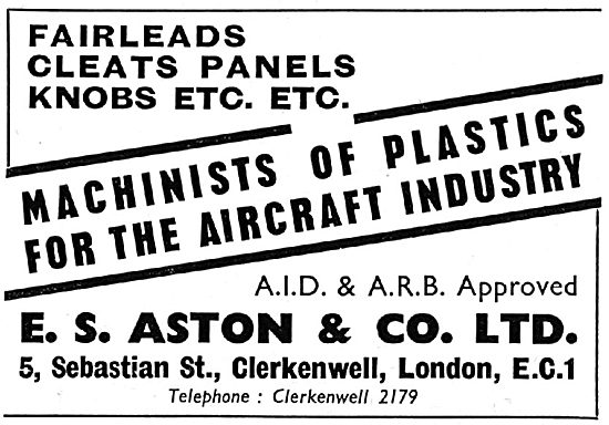 E.S. Aston Machinists Of Plastics For The Aircraft Industry