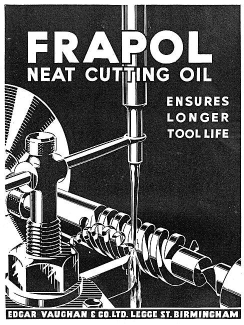 Edgar Vaughan - Frapol Neat Cutting Oil For Machine Tools
