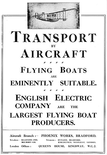 English Electric Phoenix Flying Boats. Dick Kerr