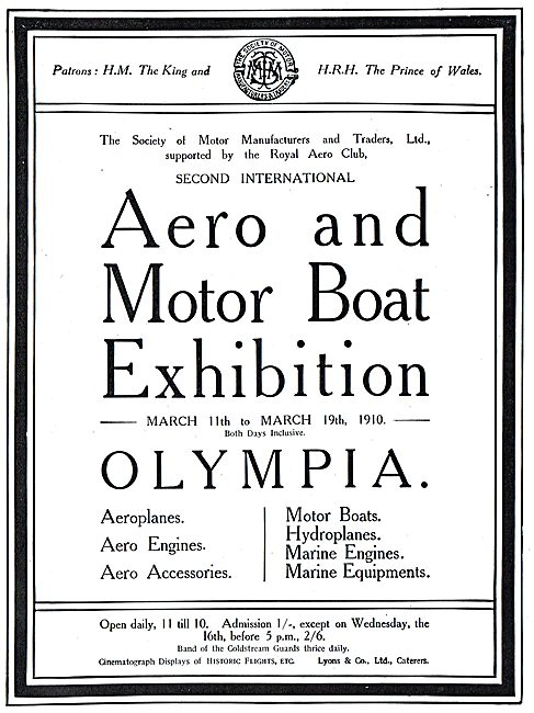 Aero & Motor Boat Exhibition Olympia March 11th - March 19th 1910