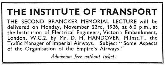 The Institute Of Transport - 2nd Branckner Memorial Lecture 1936