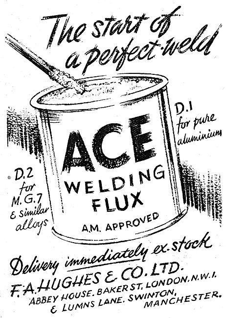 F.A.Hughes ACE Welding Flux 1943 Advert