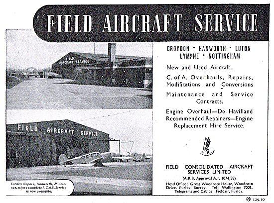 Field Aircraft Service. Croydon, Hanworth,Luton,Nottingham