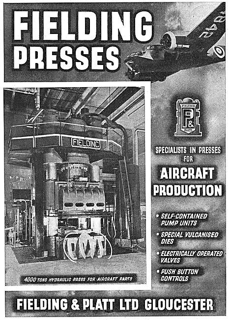 Fielding & Platt Ltd: Glos. Hydraulic Presses For Aircraft Parts