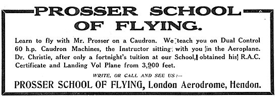 Learn To Fly At Hendon On A  60 HP Caudron With Mr Prosser.