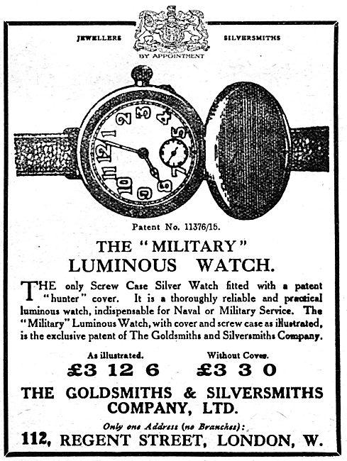 Goldsmiths and Silversmiths Company. 1917 Military Luminous Watch