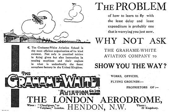 The Grahame-White Aviation Co Ltd: Learn To Fly At Hendon