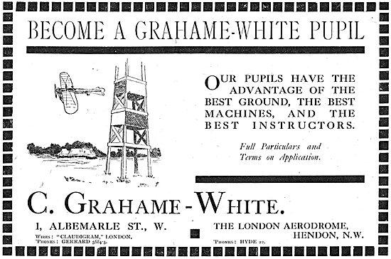 The Grahame-White Aviation School  London Aerodrome Hendon