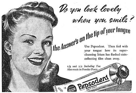 Pepsodent Toothpaste With IRIUM. 1944 Advert
