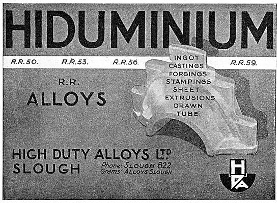 High Duty Alloys. HDA. RR50 RR53 RR56