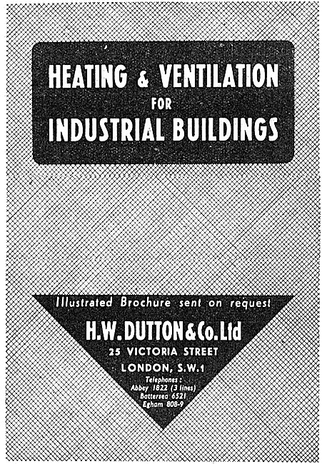 H.Dutton & Co . Heating & Ventilation For Industrial Buildings