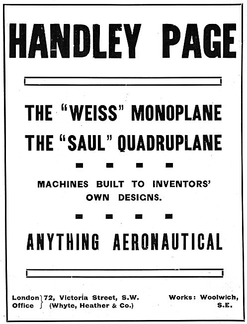 Handley Page Weiss Monoplane. Handley Page Saul Quadriplane