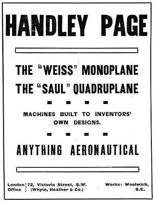 Handley Page Weiss Monoplane. Handley Page Saul Quadriplane