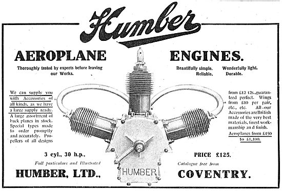 Humber Aeroplanes Engines Are Light And Durable